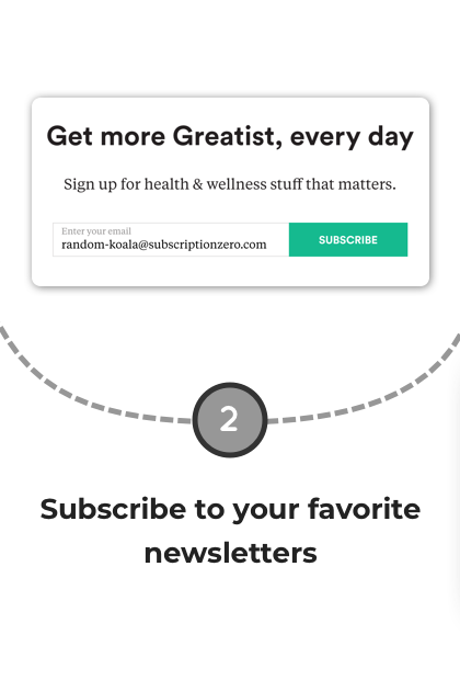 Step 2: Subscribe to newsletters